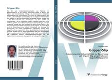 Bookcover of Gripper-Slip
