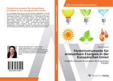 Borítókép a  Förderinstrumente für erneuerbare Energien in der Europäischen Union - hoz