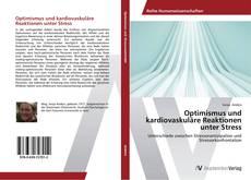 Buchcover von Optimismus und kardiovaskuläre Reaktionen unter Stress