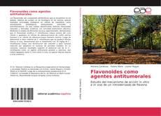 Flavonoides como agentes antitumorales kitap kapağı