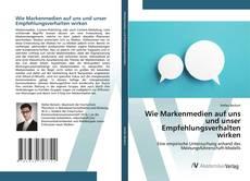 Buchcover von Wie Markenmedien auf uns und unser Empfehlungsverhalten wirken
