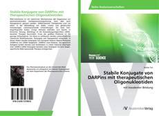 Portada del libro de Stabile Konjugate von DARPins mit therapeutischen Oligonukleotiden