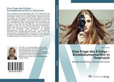 Bookcover of Eine Frage des Erfolgs – Kinodokumentarfilm in Österreich