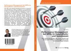 Bookcover of Performance Management bei NPOs im Gesundheits- und Sozialwesen
