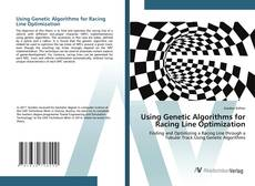 Bookcover of Using Genetic Algorithms for Racing Line Optimization