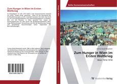 Capa do livro de Zum Hunger in Wien im Ersten Weltkrieg