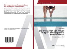 Portada del libro de Die Integration von Frauen im Sport am Beispiel des Frauenfußballs