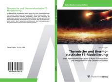 Thermische und thermo-elastische FE-Modellierung的封面