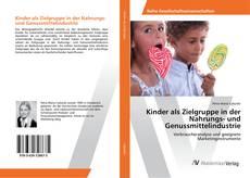 Buchcover von Kinder als Zielgruppe in der Nahrungs- und Genussmittelindustrie