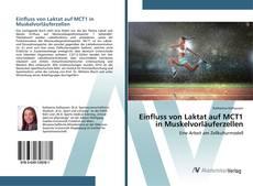 Обложка Einfluss von Laktat auf MCT1 in Muskelvorläuferzellen