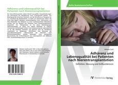 Portada del libro de Adhärenz und Lebensqualität bei Patienten nach Nierentransplantation