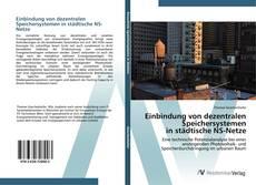Buchcover von Einbindung von dezentralen Speichersystemen in städtische NS-Netze