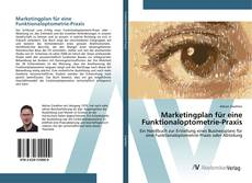 Bookcover of Marketingplan für eine Funktionaloptometrie-Praxis