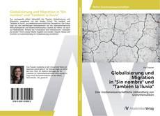 """Globalisierung und Migration in """"Sin nombre"""" und """"También la lluvia"""" kitap kapağı"""