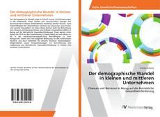 Обложка Der demographische Wandel in kleinen und mittleren Unternehmen