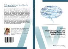 Bookcover of Mehrsprachigkeit und Sprachtransfer im Schulunterricht