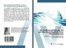 Buchcover von Zur Einflussnahme der EU auf die Umweltpolitik ihrer Mitgliedstaaten