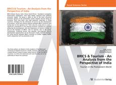 BRICS & Tourism - An Analysis from the Perspective of India的封面