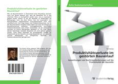 Buchcover von Produktivitätsverluste im gestörten Bauverlauf