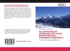 Portada del libro de La controversia ambiental del cerro Perito Moreno, Patagonia Argentina