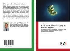 Bookcover of Il fair value nelle valutazioni di bilancio IAS/IFRS