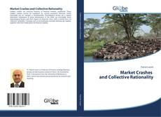 Bookcover of Market Crashes and Collective Rationality