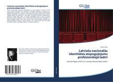 Обложка Latviešu nacionālās identitātes atspoguļojums profesionālajā teātrī