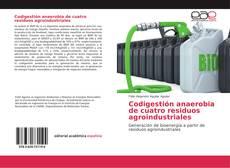 Portada del libro de Codigestión anaerobia de cuatro residuos agroindustriales