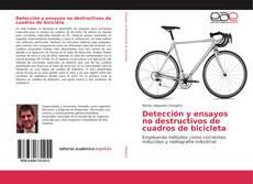 Обложка Detección y ensayos no destructivos de cuadros de bicicleta