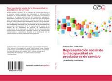 Couverture de Representación social de la discapacidad en prestadores de servicio
