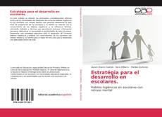 Обложка Estratégia para el desarrollo en escolares.