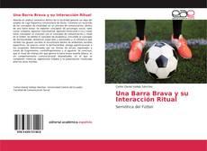 Bookcover of Una Barra Brava y su Interacción Ritual
