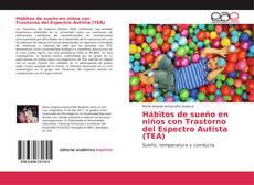 Portada del libro de Hábitos de sueño en niños con Trastorno del Espectro Autista (TEA)