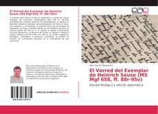Bookcover of El Vorred del Exemplar de Heinrich Seuse (MS Mgf 658, ff. 88r-95v)