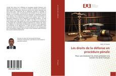 Copertina di Les droits de la défense en procédure pénale