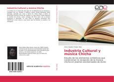 Bookcover of Industria Cultural y música Chicha