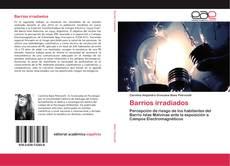 Buchcover von Barrios irradiados