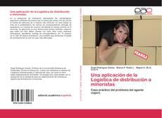 Bookcover of Una aplicación de la Logística de distribución a minoristas