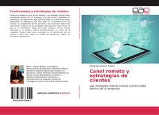 Portada del libro de Canal remoto y estrategias de clientes