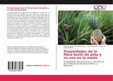 Buchcover von Propiedades de la fibra textil de piña y su uso en la moda