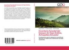 Portada del libro de Inventario forestal del bosque de Ceja Andina, Achupallas-Ecuador