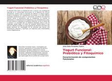 Bookcover of Yogurt Funcional: Prebiótico y Fitoquímico