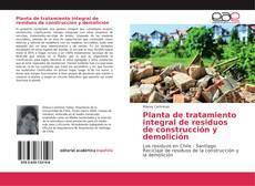 Portada del libro de Planta de tratamiento integral de residuos de construcción y demolición