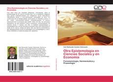 Bookcover of Otra Epistemología en Ciencias Sociales y en Economía