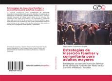 Portada del libro de Estrategias de inserción familiar y comunitaria para adultos mayores