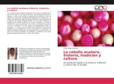 Buchcover von La cebolla ocañera, historia, tradición y cultura