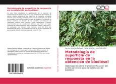 Couverture de Metodología de superficie de respuesta en la obtención de biodiésel