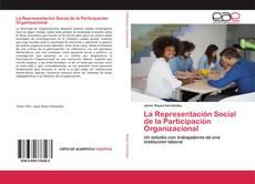 Bookcover of La Representación Social de la Participación Organizacional