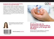 Bookcover of Evolución de la estenosis hipertrófica de píloro a lo largo del tiempo