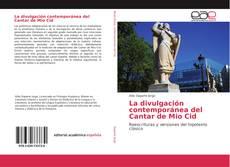Bookcover of La divulgación contemporánea del Cantar de Mio Cid